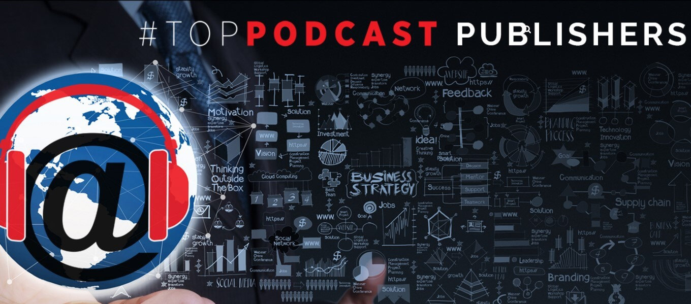 Looking for Many of the Top Podcast Publishers & Their Shows? Find Them Here!