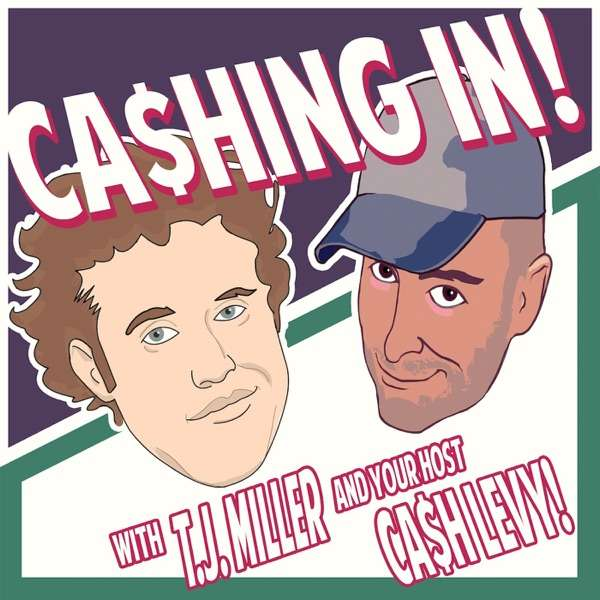 Cashing in with T.J. Miller