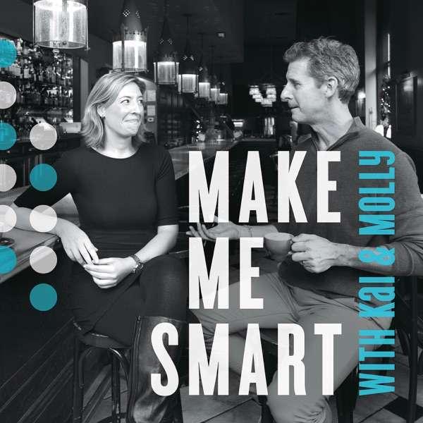 Make Me Smart with Kai and Molly