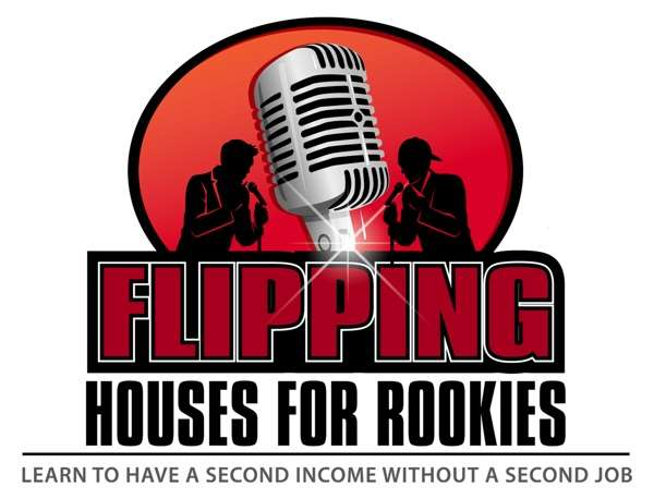 Flipping Houses for Rookies