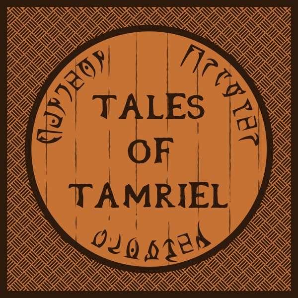 Tales of Tamriel   An Elder Scrolls Online Podcast