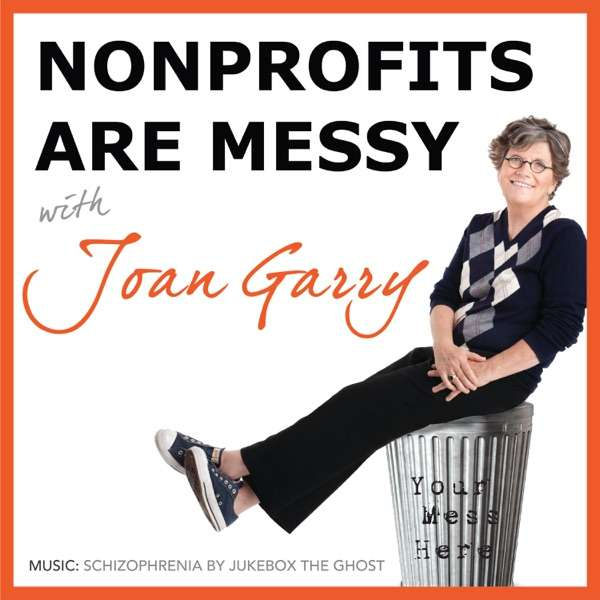 Nonprofits Are Messy: Lessons in Leadership   Fundraising   Board Development   Communications