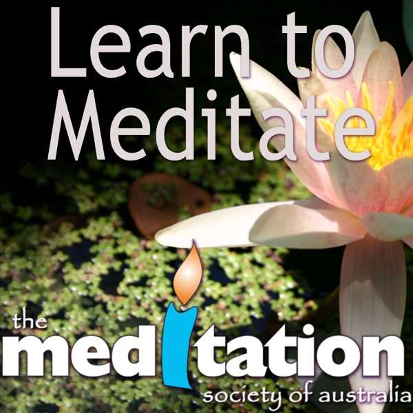 Learn To Meditate – Meditation Podcast