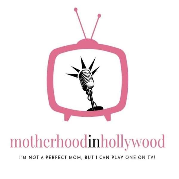 Motherhood in Hollywood