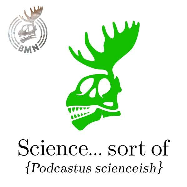Science… sort of