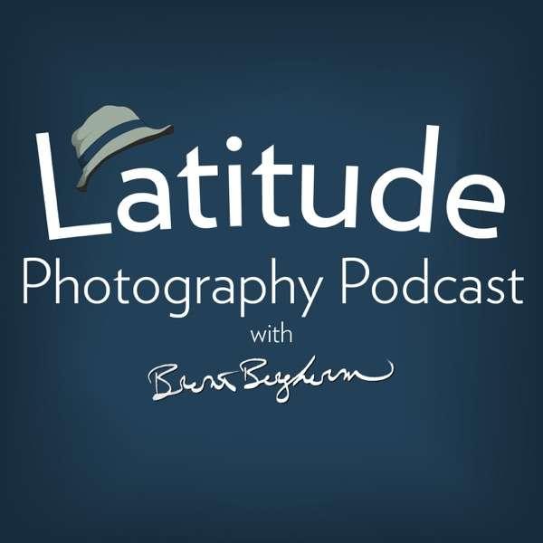 Latitude Photography Podcast