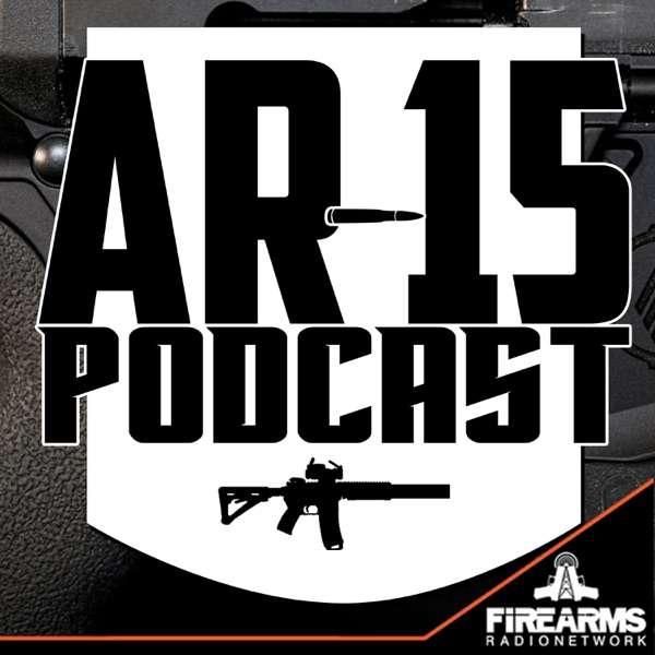 AR-15 Podcast – Modern Sporting Rifle Radio