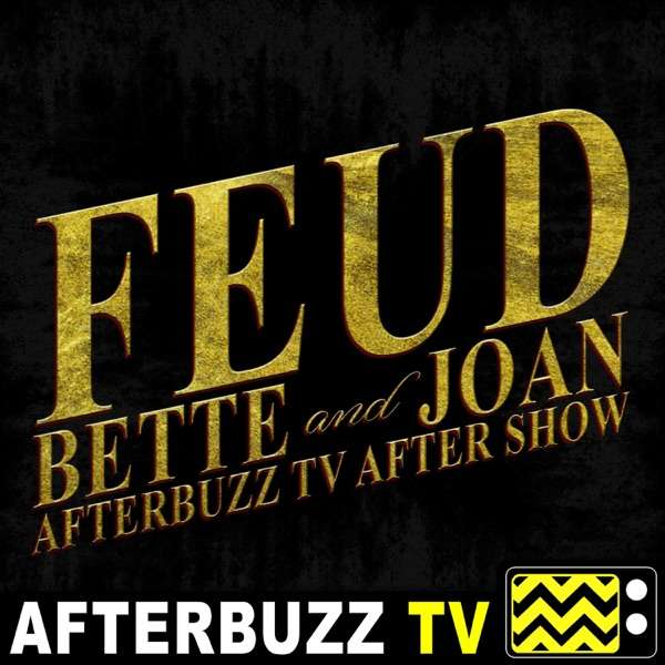 Feud Reviews and After Show – AfterBuzz TV