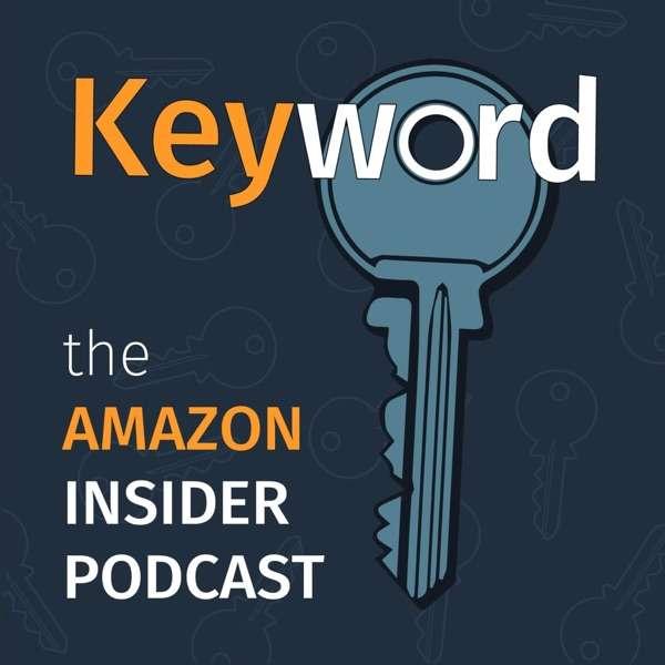 Keyword: The Amazon Insider Podcast