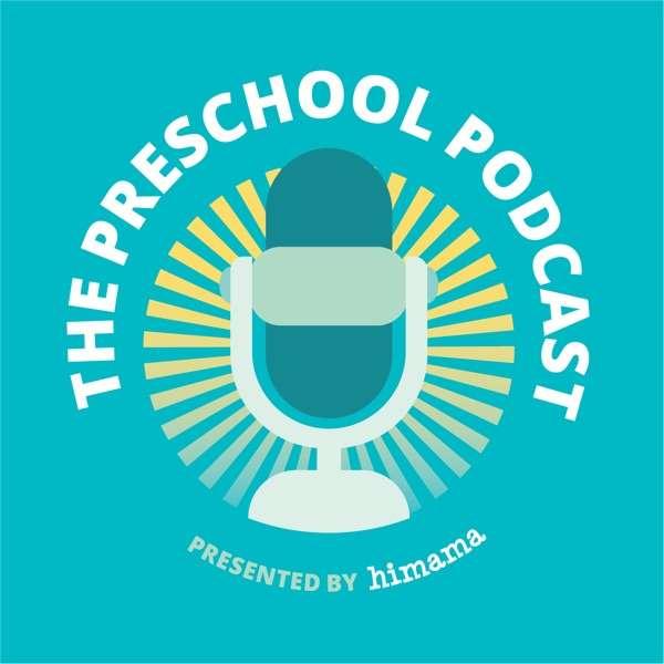 The Preschool Podcast