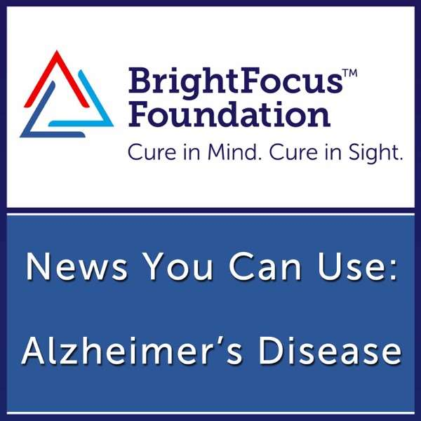 Alzheimer's Disease: News You Can Use