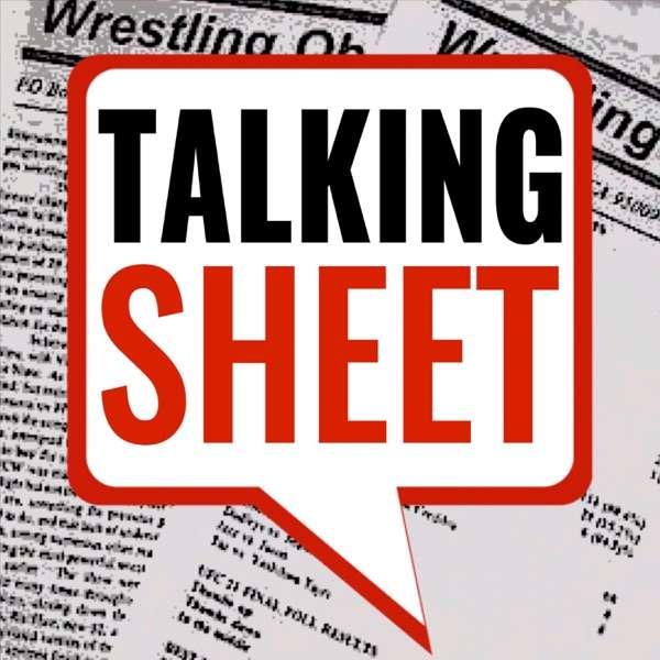 Talking Sheet | Pro Wrestling | WWE | AEW | Wrestling Observer | PWTorch | PWInsider