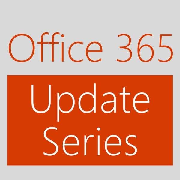 Office 365 Update Series (HD) – Channel 9
