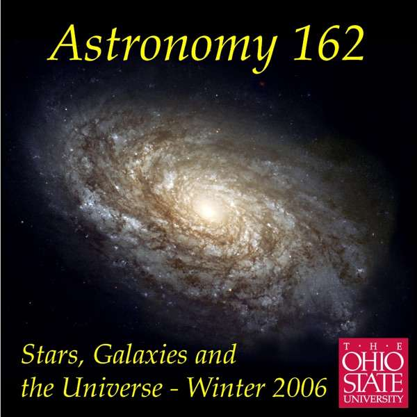 Astronomy 162 – Stars, Galaxies, & the Universe