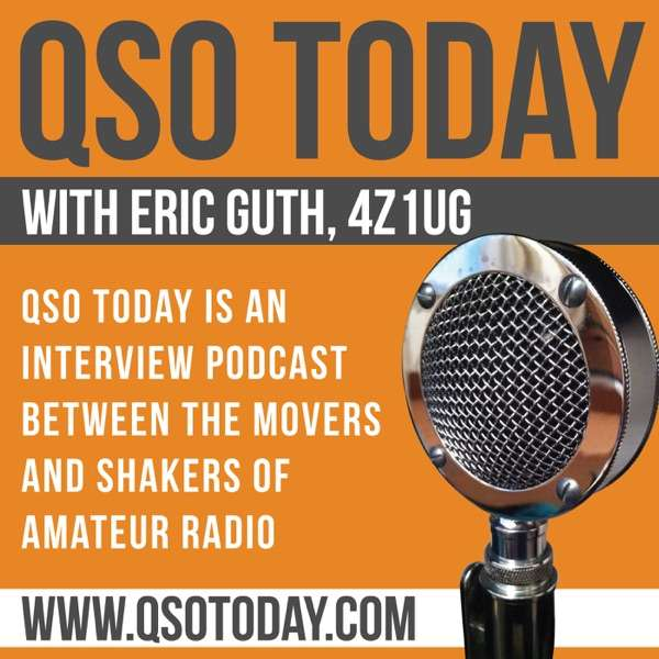 QSO Today Podcast – Interviews with the leaders in amateur radio