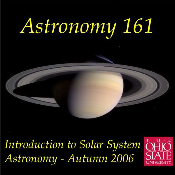 Astronomy 161 – Introduction to Solar System Astronomy