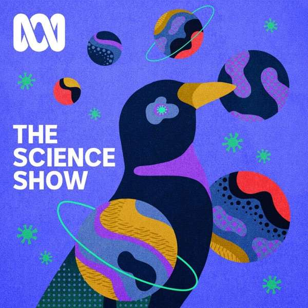 The Science Show– Full Program Podcast