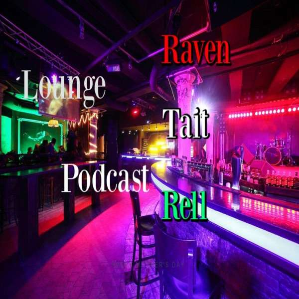 Lounge Podcast