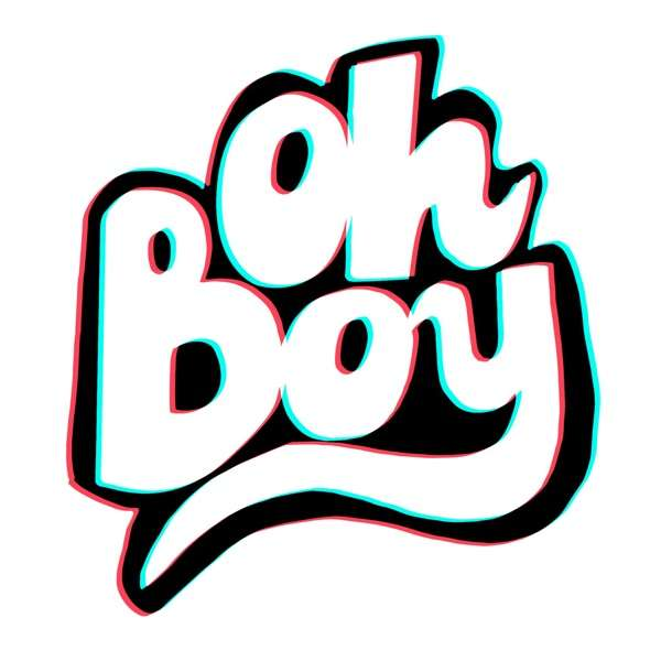 Oh Boy by Man Repeller