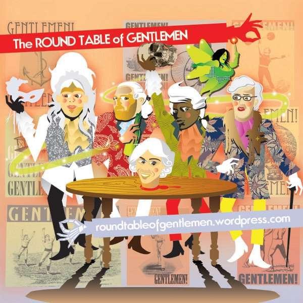 The Roundtable of Gentlemen