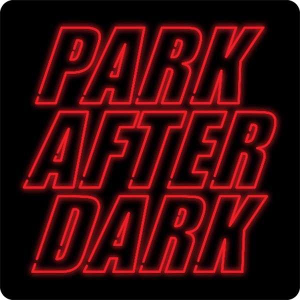 Trailer Park Boys Presents: Park After Dark