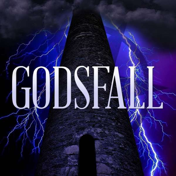 Godsfall    A Dungeons and Dragons Podcast