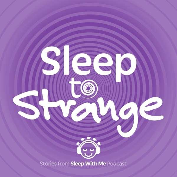 Sleep to Strange