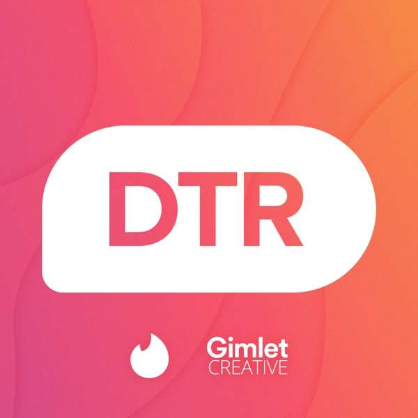 DTR – The Official Tinder Podcast