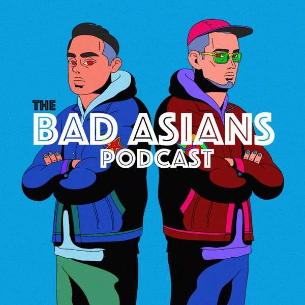 Bad Asians