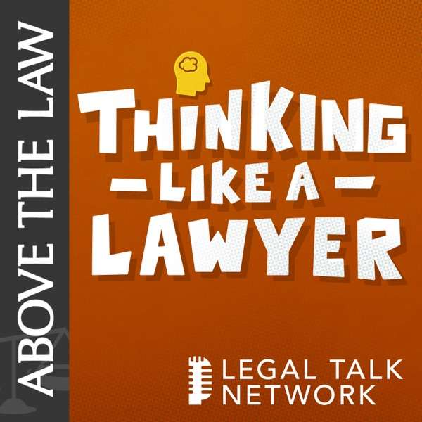 Above the Law – Thinking Like a Lawyer