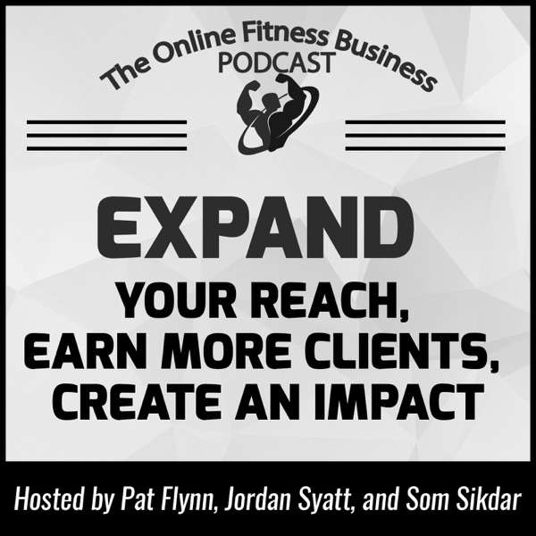 The Online Fitness Business Podcast