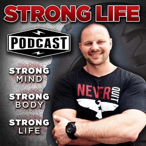 The STRONG Life Podcast with Zach Even – Esh