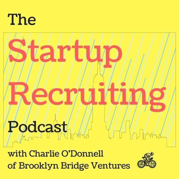 The Startup Recruiting Podcast