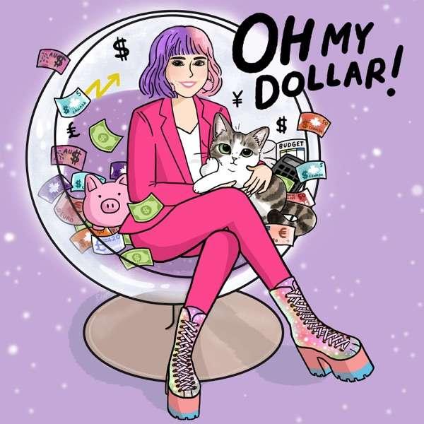 Oh My Dollar!