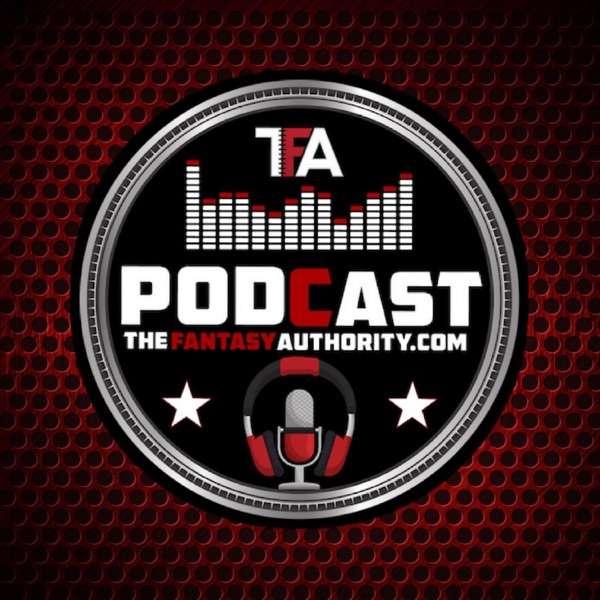 The Fantasy Authority Fantasy Football Podcast