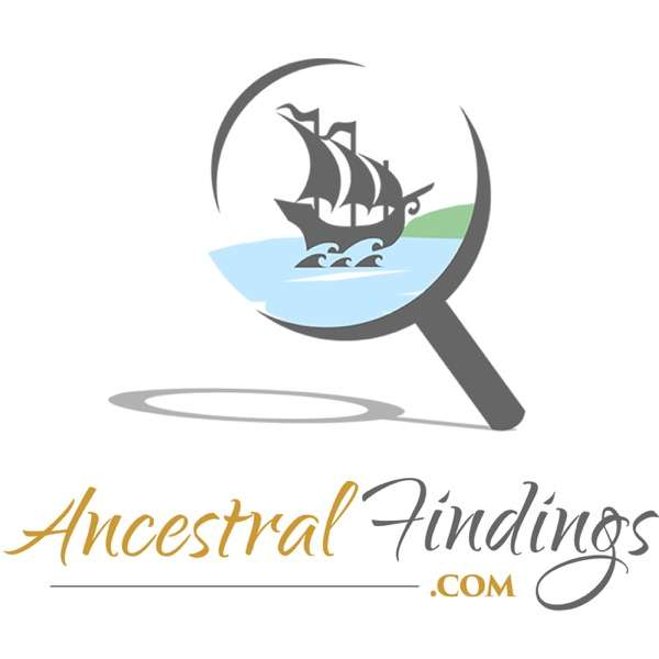 Ancestral Findings – Genealogy Podcast