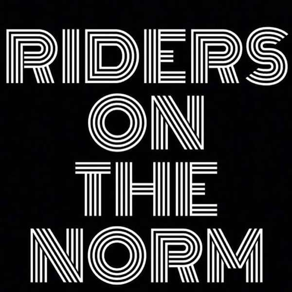 Riders On The Norm