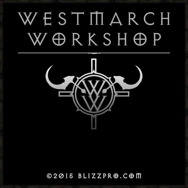 BlizzPro's Westmarch Workshop – A Diablo 3 Podcast