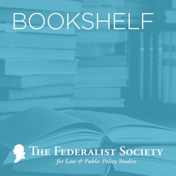Federalist Society Faculty Division Podcasts