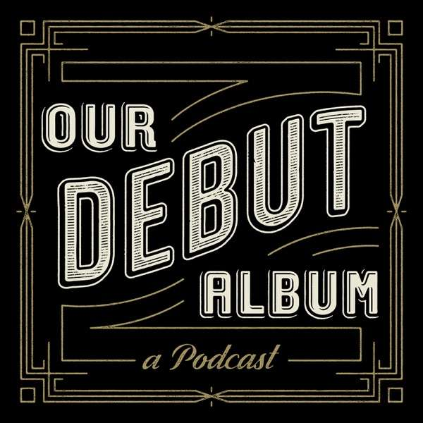 Our Debut Album
