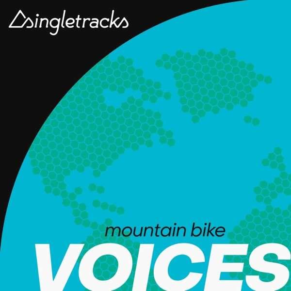 Singletracks Mountain Bike Podcast