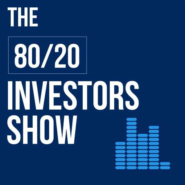 The 80/20 Investors Show