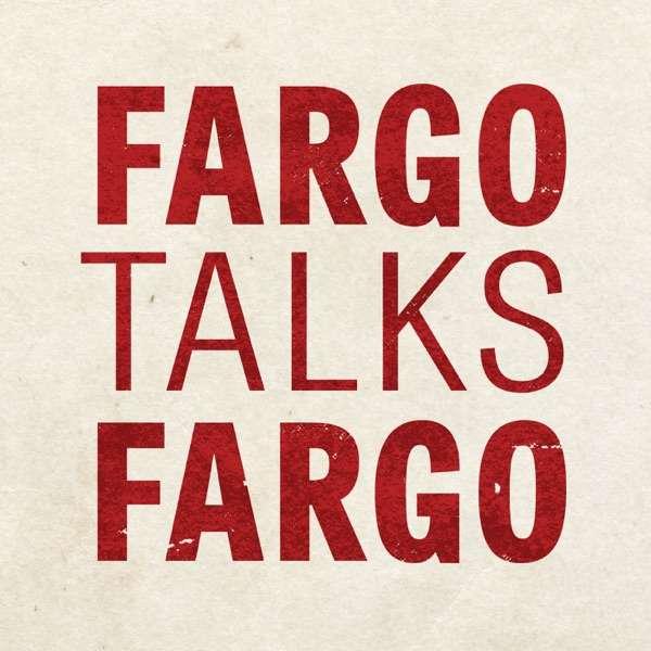 Fargo Talks Fargo