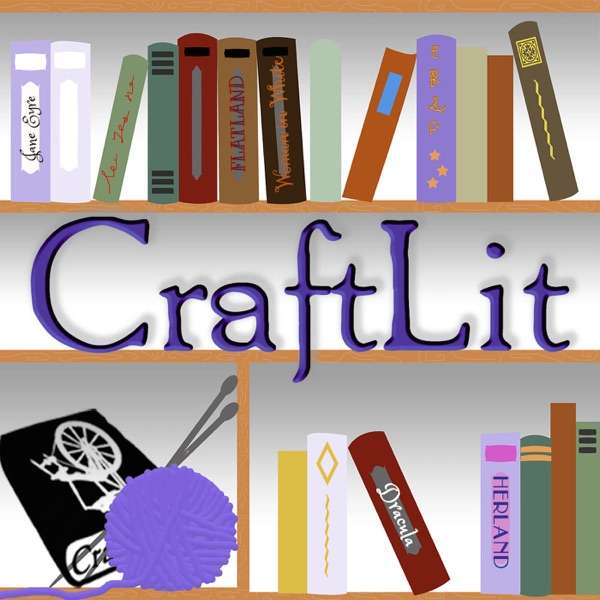 CraftLit – Serialized Classic Literature for Busy Book Lovers
