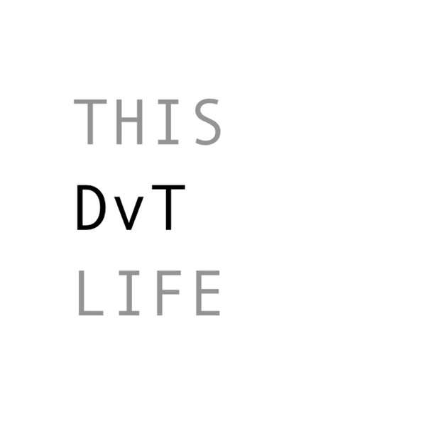 This DvT Life