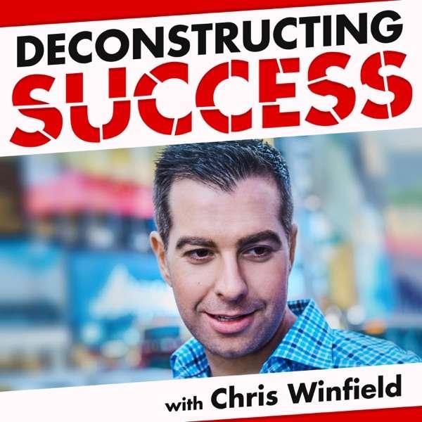 Deconstructing Success with Chris Winfield