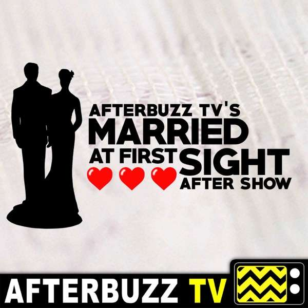 The Married At First Sight After Show Podcast