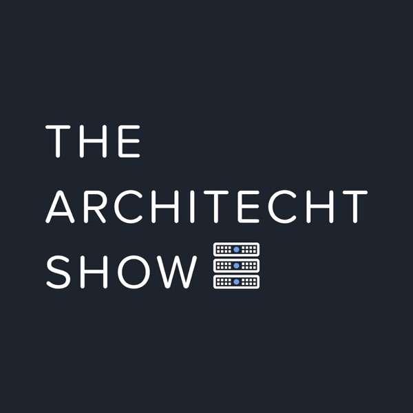 THE ARCHITECHT SHOW