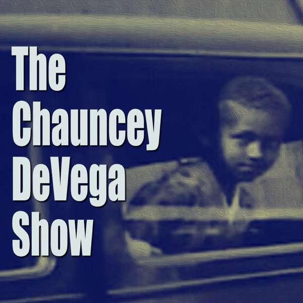 The Chauncey DeVega Show