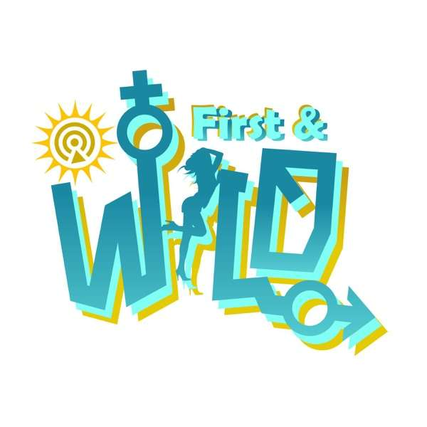 First and Wild